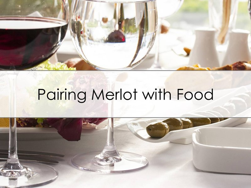 Pairing Merlot with Food