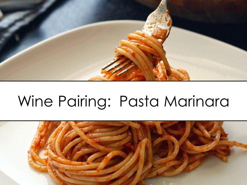 Pairing Pasta Marinara with Washington Wine